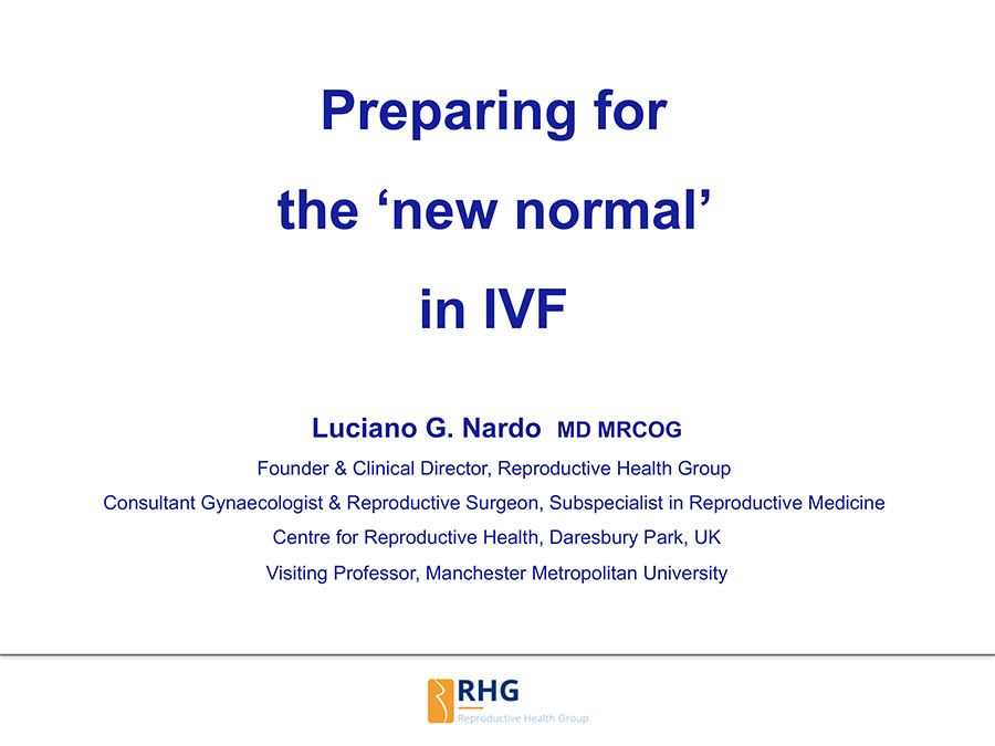 Preparing for the 'new normal' in IVF